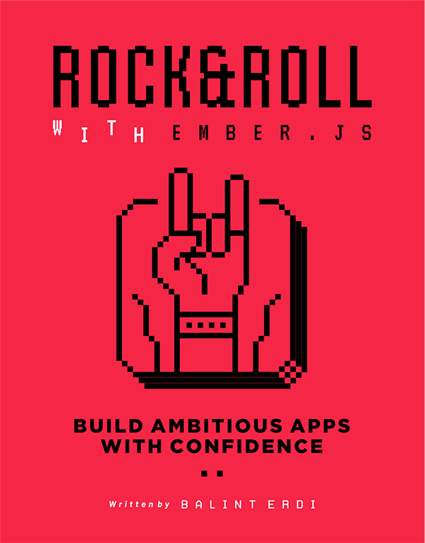 Rock & Roll with Ember.js